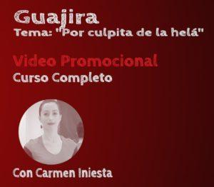 3.4 Guajira con Carmen Iniesta